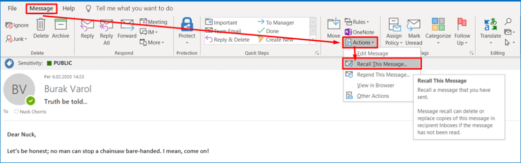 Outlook - Message > Actions > Recall This Message